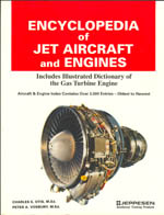 Encyclopedia of Jet Aircraft and Engines Charles E. Otis, Peter A. Vosbury
